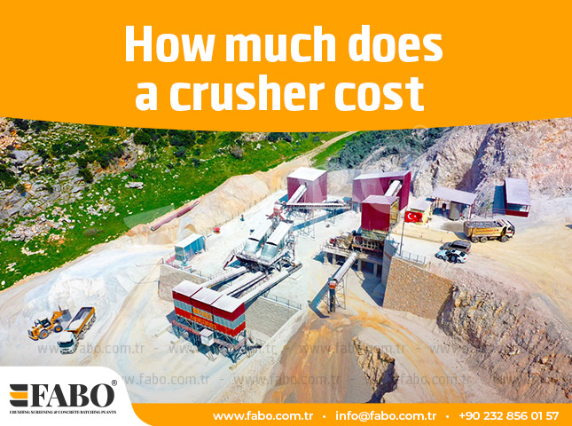 How Much Does A Crusher Cost?