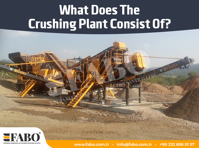 What Does The Crushing Plant Consist Of?