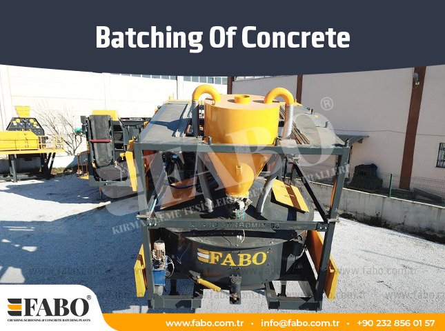 Batching Of Concrete