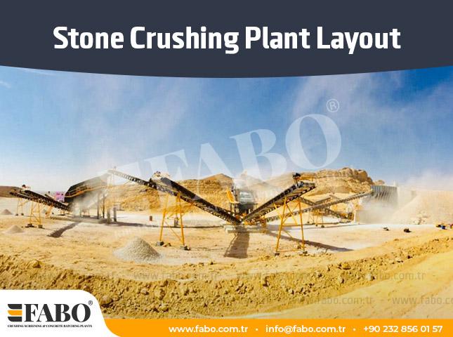 Stone Crushing Plant Layout