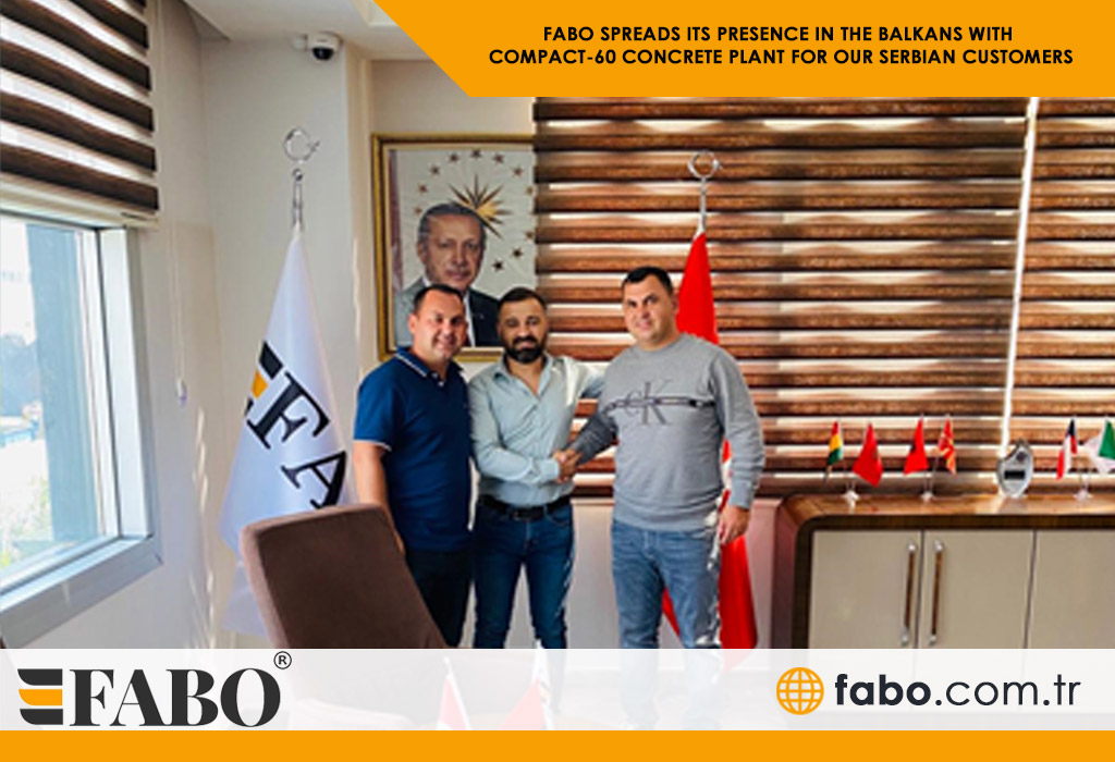 FABO SPREADS ITS PRESENCE IN THE BALKANS WITH COMPACT-60 CONCRETE PLANT FOR OUR SERBIAN CUSTOMERS